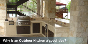 Why-is-an-Outdoor-Kitchen-a-good-idea