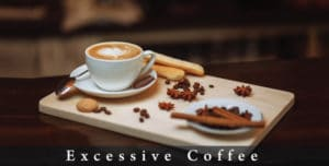 Excessive-Coffee