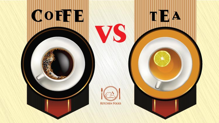 Coffee Vs Tea : Which Is Best?